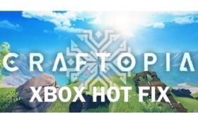 craftopia hot fix xbox
